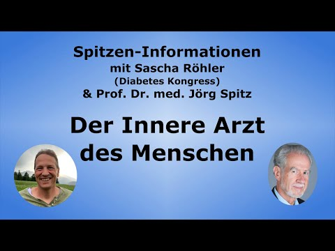 Prof. Dr. Med. Jörg Spitz über Den Inneren Arzt Des Menschen