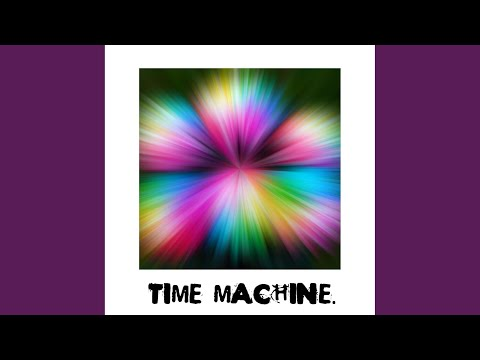 Time Machine (Acoustic Mix)