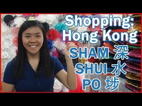 Shopping in Hong Kong: Sham Shui Po