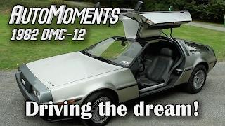 1982 DeLorean DMC-12 - Driving the Car of Dreams | AutoMoments