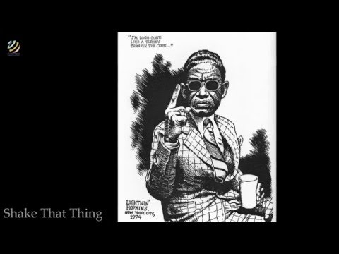 Lightnin' Hopkins - Shake That Thing [HQ Audio]