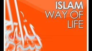 ISLAM: A Way Of Life by Zain Bhikha