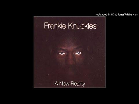 Frankie Knuckles - Bac N Da Day mp3
