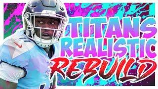 Rebuilding The Tennessee Titans - Madden 20 Realistic Rebuild