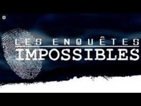 Les enquêtes impossibles Chambre Avec Vue 27/10/2014
