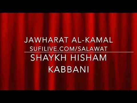 Salawat Jawharat Al Kamal Shaykh Hisham Kabbani