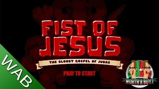 Fist of Jesus (First Impressions) - Worth a Buy?