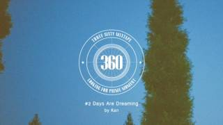 Chillout Mix FutureBass〜ClossoverJazz〜R&B 【360mixtape #2 Days Are Dreaming 】 DJ Kan