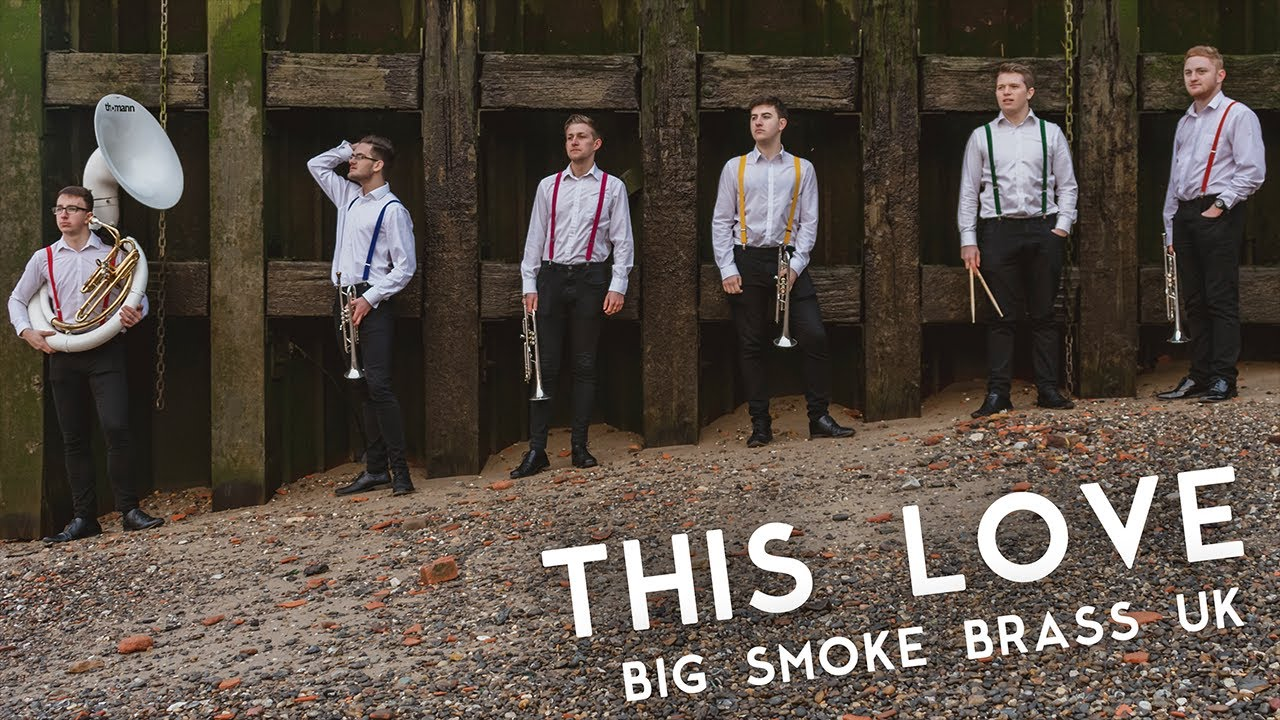 This Love - Big Smoke Brass - UK