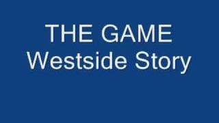 The Game-Westside Story
