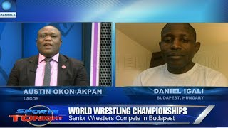 Nigeria Wrestling Fed President Igali Speaks On Budapest Champ'ship |Sports Tonight|