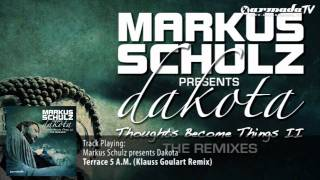 Markus Schulz presents Dakota - Terrace 5 A.M. (Klauss Goulart Remix)