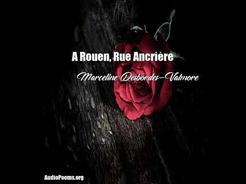 A Rouen, Rue Ancrire (Marceline Desbordes-Valmore Poem)