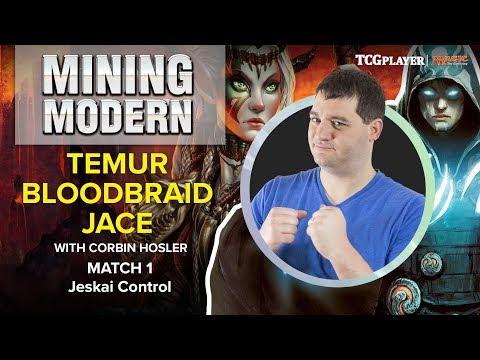 [MTG] Mining Modern - Temur Bloodbraid Jace | Match 1 VS Jeskai Control