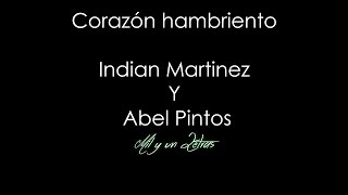 Corazon hambriento - India Martinez y Abel Pintos
