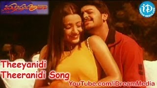 Manasantha Movie Songs - Theeyanidi Theeranidi Song - Sriram - Trisha