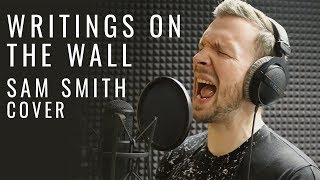 Writings on the wall (Sam Smith cover by МАНИЯ)