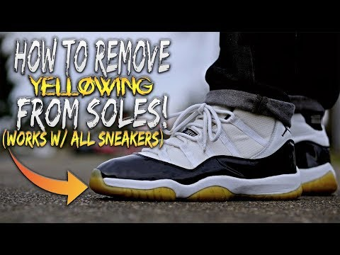 HOW TO REMOVE YELLOWING FROM SOLES! (WORKS W/ ANY SHOES)