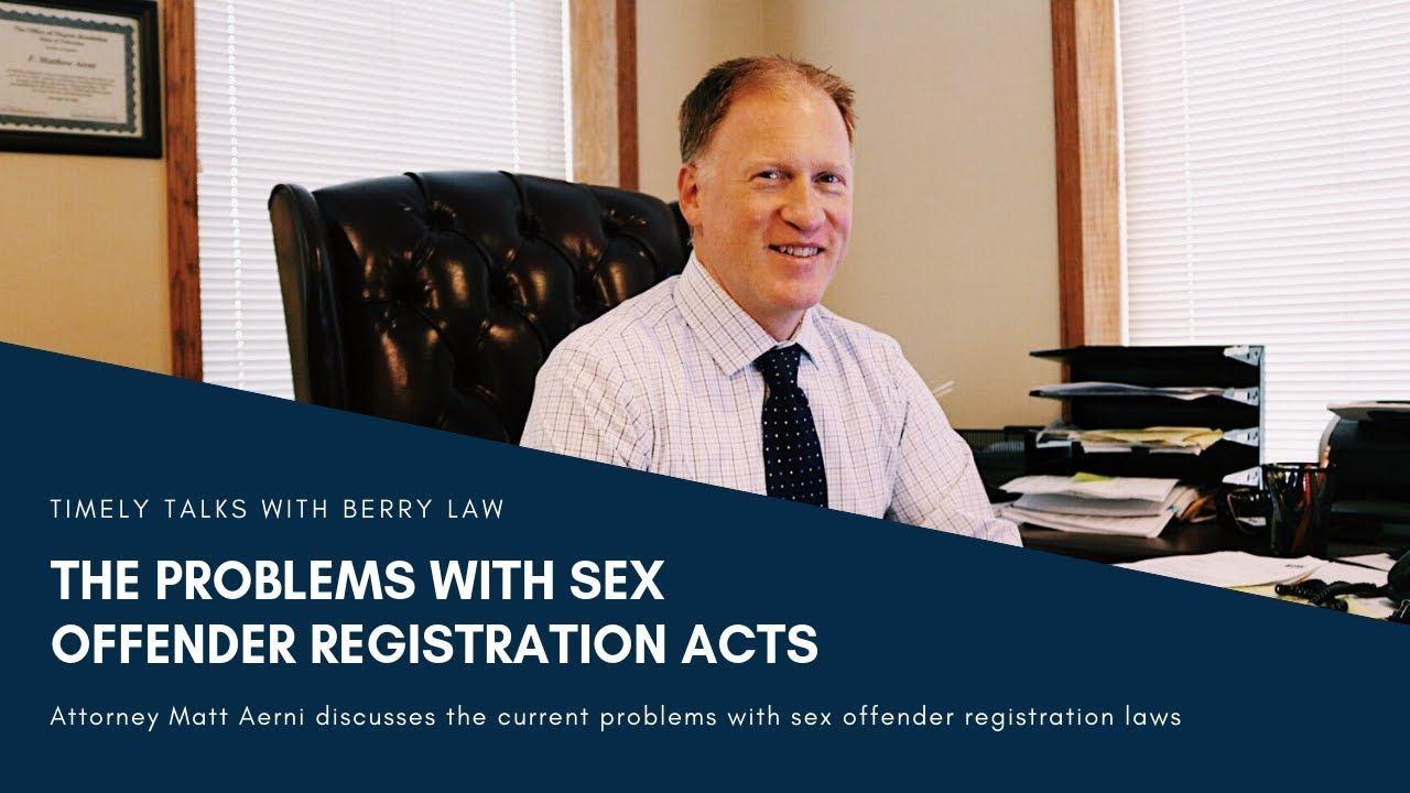 The Problems with Sex Offender Registration Acts | Nebraska Defense  Attorneys