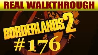 Borderlands 2 - Where Angels Fear To Tread (Part 2) [#176]