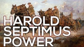 Harold Septimus Power: A collection of 79 paintings (HD)
