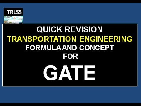 QUICK REVISION OF FORMULA AND CONCEPT OF HIGHWAY ENGINEERING FOR GATE CIVIL ENGINEERING