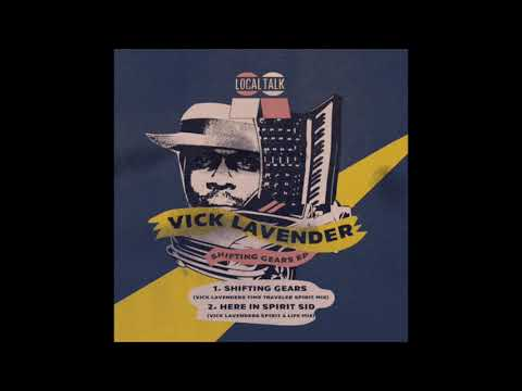 Vick Lavender - Here In Spirit Sid (Vick Lavenders Spirit & Life Mix) (LT101) 2020