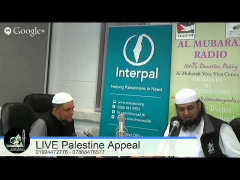 Al Mubarak Radio | LIVE Palestine Appeal | 22/01/2015