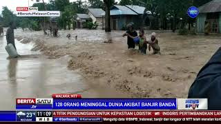 Update Korban Banjir NTT: 128 Orang Meninggal dan Ribuan Mengungsi