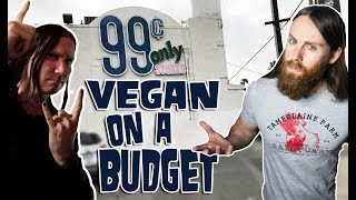VEGAN at 99¢ Only Store? (On A Budget)