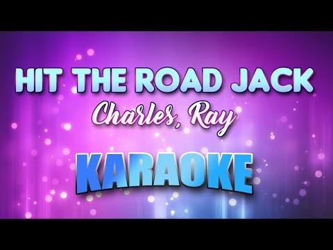 Charles, Ray - Hit The Road Jack (Karaoke & Lyrics)
