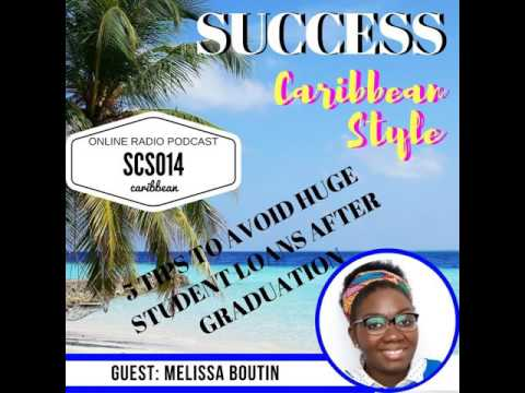 SCS014: 5 Tips To Avoid Huge Student Loans Debt After Graduation with Melissa Boutin