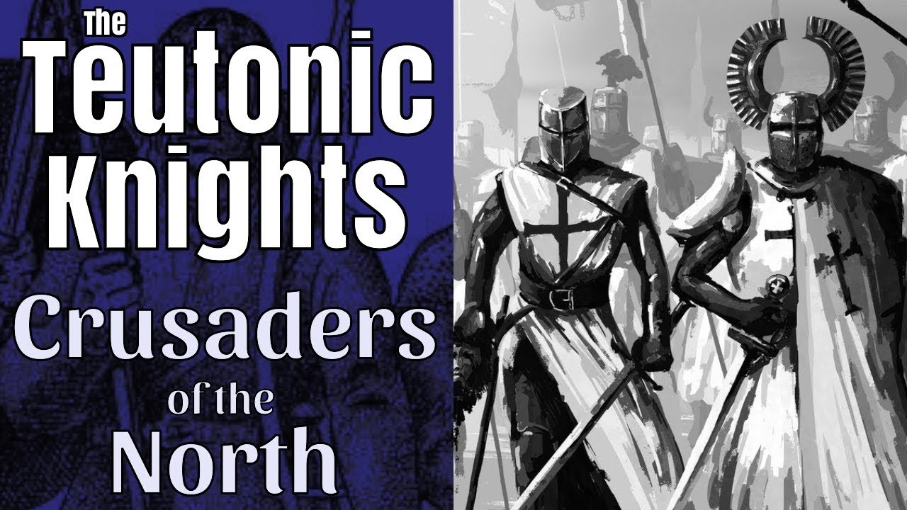 The Teutonic Knights: Crusaders of the North - full documentary