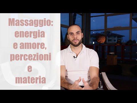Massaggio: energia e amore, percezioni e materia.