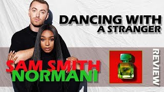Baixar REVIEW | SAM SMITH & NORMANI - DANCING WITH A STRANGER