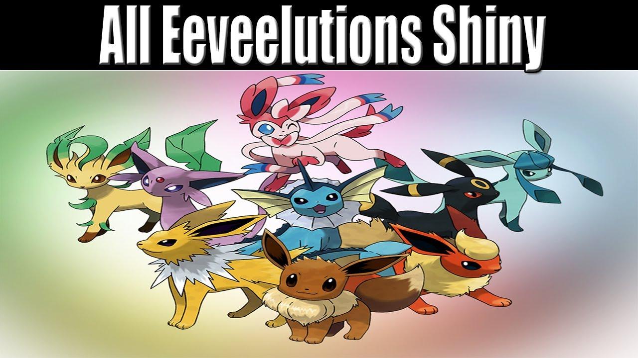 All Shiny Eeveelutions (720p HD)