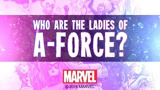 Who are the Ladies of A-Force?!