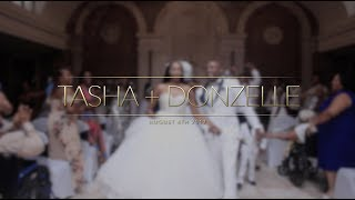 Tasha+ Donzell // August 4th 2017 | Wedding Film