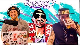 HYPP E5 - Manny Blu
