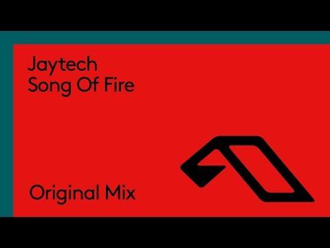 Jaytech - Song Of Fire