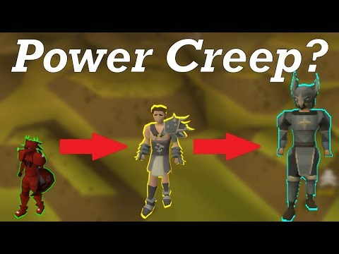 What is Power Creep, Should we be worried? - OSRS
