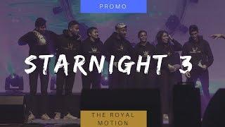 Starnight 3 - Promo | THE ROYAL MOTION
