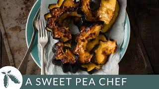 Roasted Acorn Squash   A Sweet Pea Chef