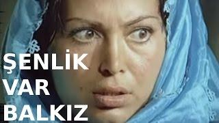 Şenlik Var Bal Kız - Türk Filmi