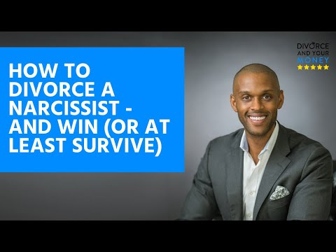 How to win a divorce with a narcissist