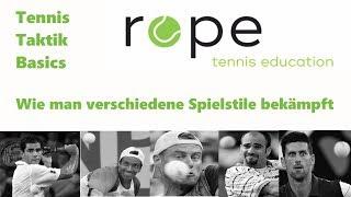 Tennis Taktik Basics - Teil 8 - Spielstile
