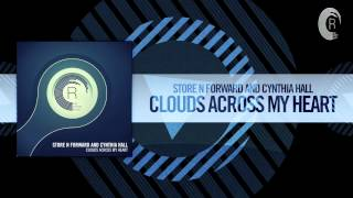 Store N Forward and Cynthia Hall - Clouds Across My Heart (RNM)