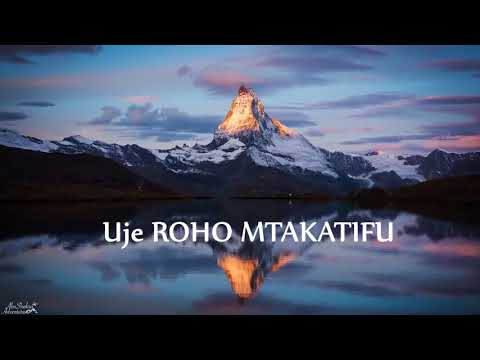 John Maja-Uje Roho MtakatifuSekwensia(LYRICS)