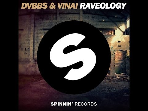 DVBBS & Vinai  Raveology Original Mix