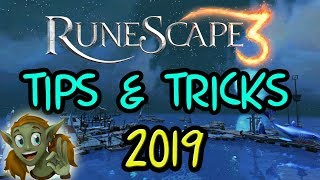 Runescape 3 - Tips and Tricks 2019